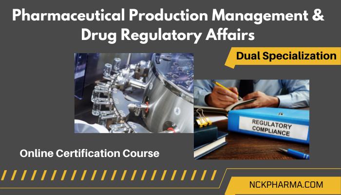 production regulatory affairs dual specialization