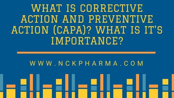 What is Corrective action and preventive action CAPA