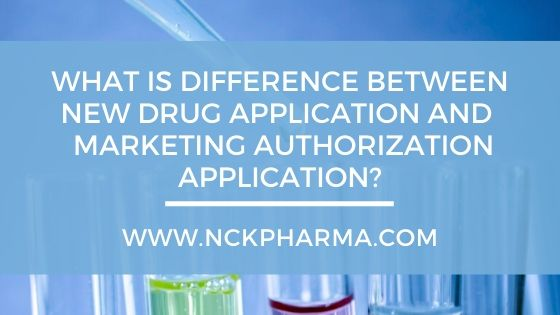 new drug application and marketing authorization