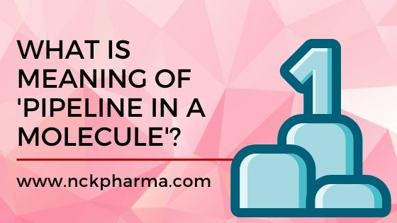 What is meaning of 'Pipeline in a Molecule'?