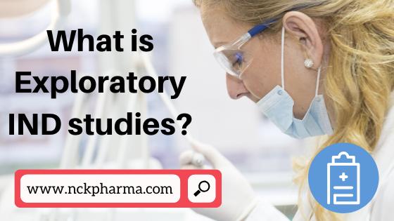 What is Exploratory IND studies?