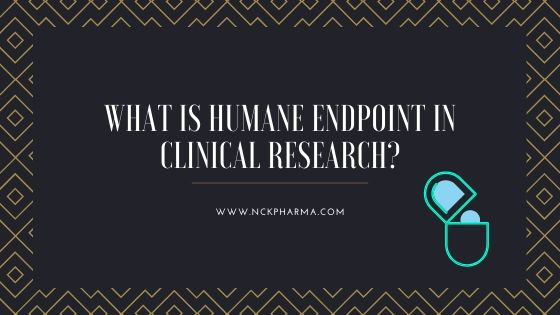 What is Humane endpoint in clinical research?
