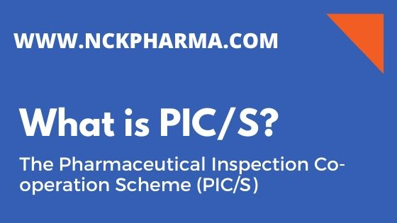The Pharmaceutical Inspection Co-operation Scheme PIC/S