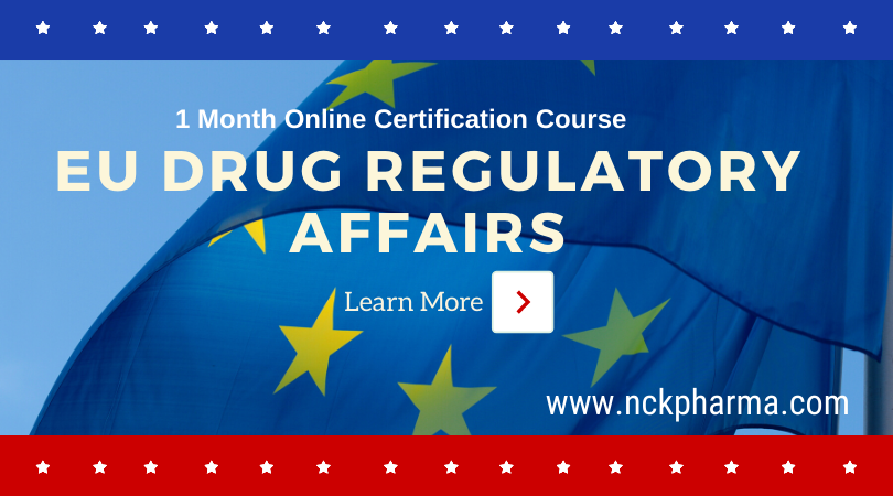 EU Drug Regulatory Affairs Course by nckpharma