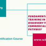 Fundamental Training in Drug Discovery to Commercialization Pathway